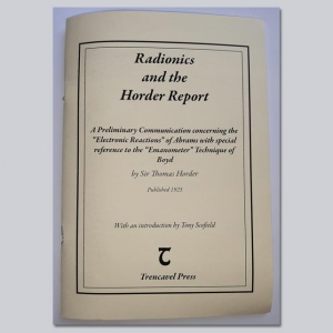 Radionics and the Horder Report - by Sir Thomas Horder