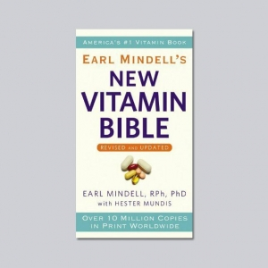 The New Vitamin Bible - by Earl Mindell